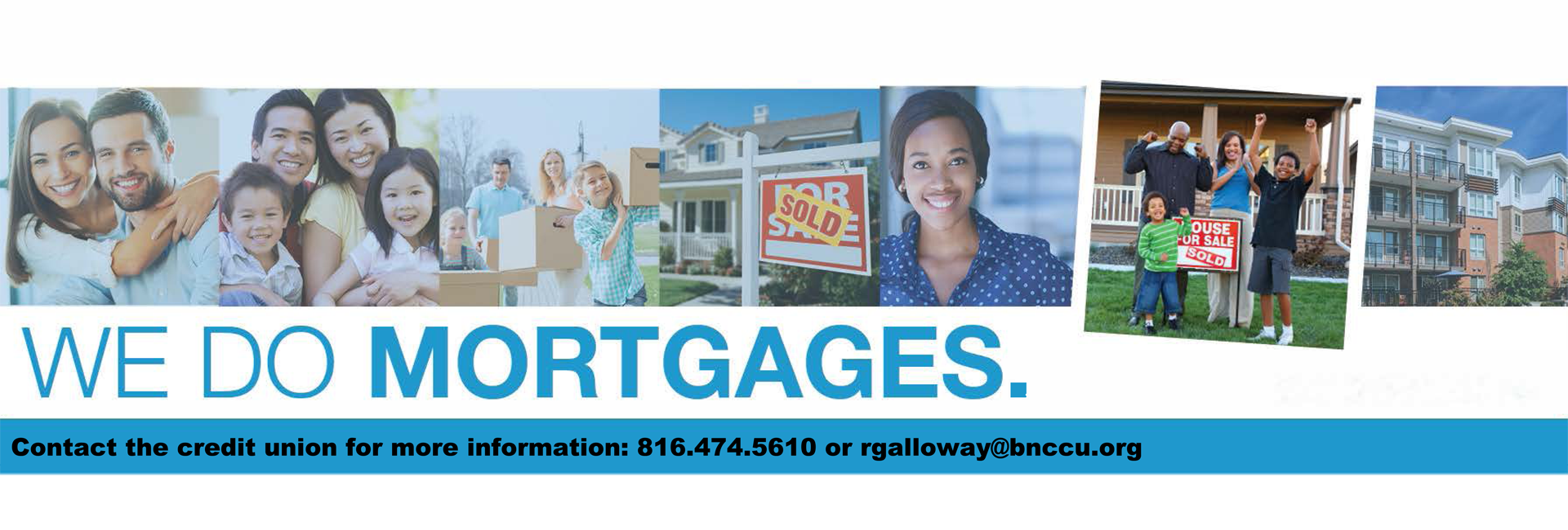 We do mortgages